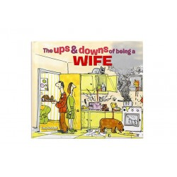The Ups and Downs of Being a Wife by Tony Husband