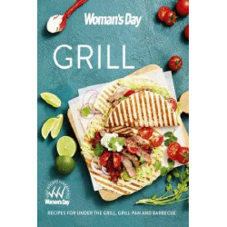Woman's Day Fast Grill Cookbook