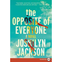 The Opposite of Everyone: A Novel by Joshilyn Jackson - Paperback