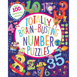 Totally Brain-Busting Number Puzzles - Over 100 Perplexing Puzzles