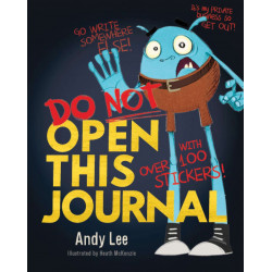 Do Not Open This Journal - Andy Lee ... Best Seller !