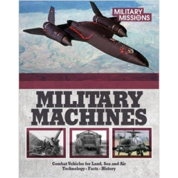 Military Missions - Ultimate Book of Military Machines