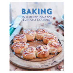 Baking - 150 Inspired Ideas for Everyday Cooking